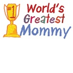 World's Greatest Mommy T-Shirts