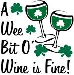 A Wee Bit O' Wine!