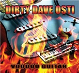 Dirty Dave Osti - Voodoo Guitar