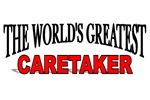 The World's Greatest Caretaker