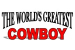 The World's Greatest Cowboy