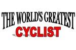 The World's Greatest Cyclist