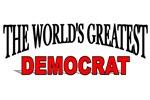 The World's Greatest Democrat