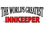 The World's Greatest Innkeeper