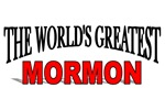 The World's Greatest Mormon