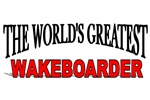 The World's Greatest Wakeboarder