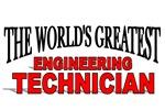 The World's Greatest Engineering Technician