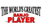 The World's Greatest Banjo Player