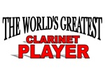 The World's Greatest Clarinet Player