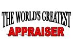 The World's Greatest Appraiser