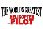 The World's Greatest Helicopter Pilot