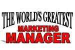 The World's Greatest Marketing Manager