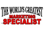 The World's Greatest Marketing Specialist