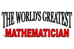 The World's Greatest Mathematician
