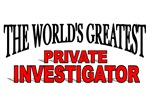 The World's Greatest Private Investigator