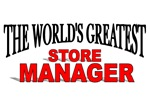 The World's Greatest Store Manager