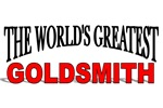 The World's Greatest Goldsmith