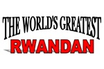 The World's Greatest Rwandan