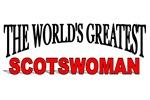 The World's Greatest Scotswoman
