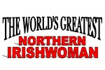 The World's Greatest Northern Irishwoman
