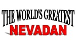 The World's Greatest Nevadan