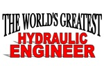 The World's Greatest Hydraulic Engineer