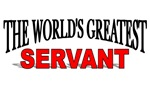 The World's Greatest Servant
