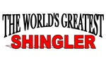 The World's Greatest Shingler