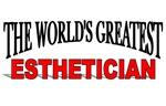 The World's Greatest Esthetician