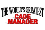 The World's Greatest Cage Manager