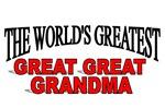 The World's Greatest Great Great Grandma