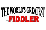 The World's Greatest Fiddler