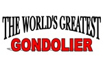 The World's Greatest Gondolier