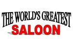 The World's Greatest Saloon