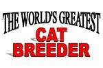 The World's Greatest Cat Breeder