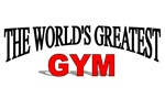The World's Greatest Gym