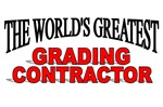 The World's Greatest Grading Contractor