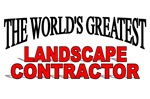 The World's Greatest Landscape Contractor