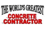 The World's Greatest Concrete Contractor
