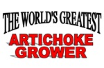 The World's Greatest Artichoke Grower