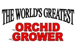 The World's Greatest Orchid Grower