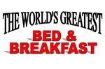 The World's Greatest Bed & Breakfast