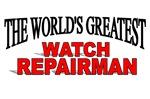 The World's Greatest Watch Repairman