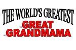 The World's Greatest Great Grandmama