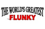 The World's Greatest Flunky