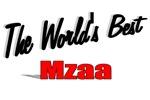 The World's Best Mzaa