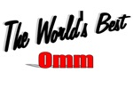 The World's Best Omm