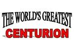 The World's Greatest Centurion