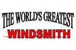 The World's Greatest Windsmith