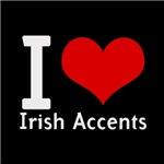 i love heart irish accents